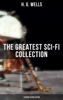 H. G. WELLS: The Greatest Sci-Fi Collection - 15 Books in One Edition Pdf/ePub eBook