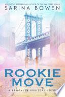 Rookie Move  : Brooklyn Bruisers #1