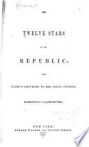 The Twelve Stars of Our Republic