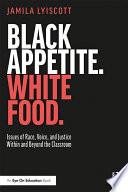 Black Appetite  White Food