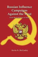 Russian Influence Campaigns Against the West