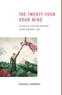The Twenty-four Hour Mind Pdf/ePub eBook