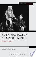 Ruth Maleczech at Mabou Mines