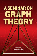 A Seminar on Graph Theory