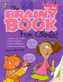 Brainy Book for Girls, Volume 2, Ages 6 - 11