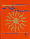 Literary Cultures of Latin America   a Comparative History  Institutional modes and cultural modalities