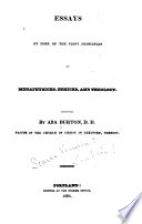 Essays on Some of the First Principles of Metaphysicks  Ethicks  and Theology Book