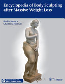 Encyclopedia of Body Sculpting after Massive Weight Loss [Pdf/ePub] eBook