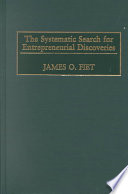 The Systematic Search For Entrepreneurial Discoveries