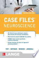 Case Files Neuroscience 2 E