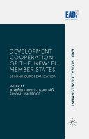 Development Cooperation of the 'New' EU Member States Pdf/ePub eBook