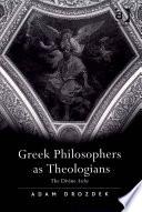 Greek Philosophers as Theologians Book