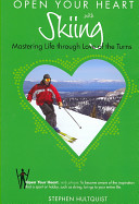Open Your Heart with Skiing