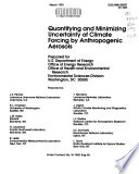 Quantifying and Minimizing Uncertainty of Climate Forcing by Anthropogenic Aerosols