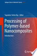 Processing Of Polymer Based Nanocomposites Book PDF