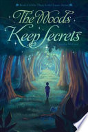 The Woods Keep Secrets