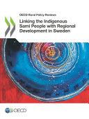 OECD Rural Policy Reviews Linking the Indigenous Sami People with Regional Development in Sweden [Pdf/ePub] eBook