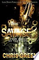 True Savage 3