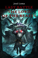 Pdf Last Battle: The Lord of the Beasts Telecharger