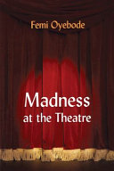 Madness at the Theatre