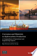 Corrosion and Materials in Hydrocarbon Production Book