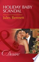Holiday Baby Scandal  Mills   Boon Desire   Mafia Moguls  Book 3