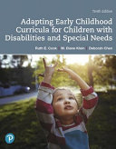 Adapting Early Childhood Curricula For Children With Special Needs Plus Enhanced Pearson Etext Access Card Package