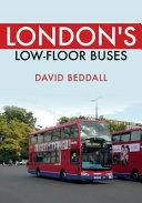 London s Low floor Buses