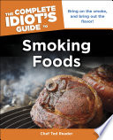 The Complete Idiot s Guide to Smoking Foods