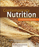 Combo  Contemporary Nutrition  A Functional Approach with Dietary Guidelines 2011 Update Includes MyPlate  Healthy People 2020 and Dietary Guidelines for Americans 2010 Book