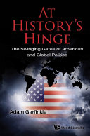 At History s Hinge  The Swinging Gates Of American And Global Politics