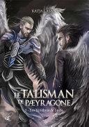 Le Talisman de Paeyragone - T.3 : Les Ténèbres de Locle