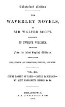 The Waverley Novels: Count Robert of Paris. Castle Dangerous. My Aunt Margaret's mirror. The tapestried chamber. Death of the Laird's Jock