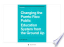 Changing the Puerto Rico Public Education System from Ground Up