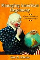 Managing American Hegemony