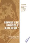 Mechanisms In The Pathogenesis Of Enteric Diseases 2