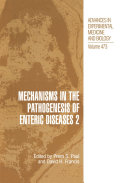 Mechanisms in the Pathogenesis of Enteric Diseases 2