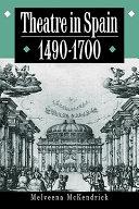 Theatre in Spain  1490 1700