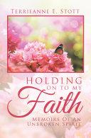 Holding on to My Faith