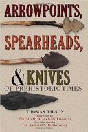 Arrowpoints, Spearheads, and Knives of Prehistoric Times Pdf/ePub eBook