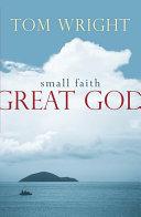 Small Faith  Great God
