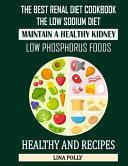 The Best Renal Diet Cookbook