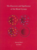 The Discovery and Significance of the Blood Groups