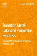 Transition Metal Catalyzed Pyrimidine Synthesis