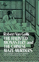 The Haunted Monastery and The Chinese Maze Murders
