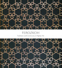Ferozkoh: Tradition and Continuity in Afghan Art (English Edition)