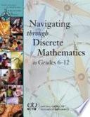 Navigating Through Discrete Mathematics in Grades 6-12