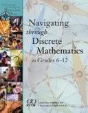 Navigating Through Discrete Mathematics in Grades 6 12