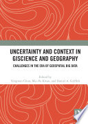 Uncertainty and Context in GIScience and Geography