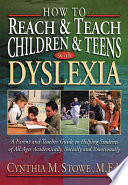 How To Reach and Teach Children and Teens with Dyslexia